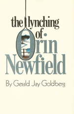 The Lynching of Orin Newfield